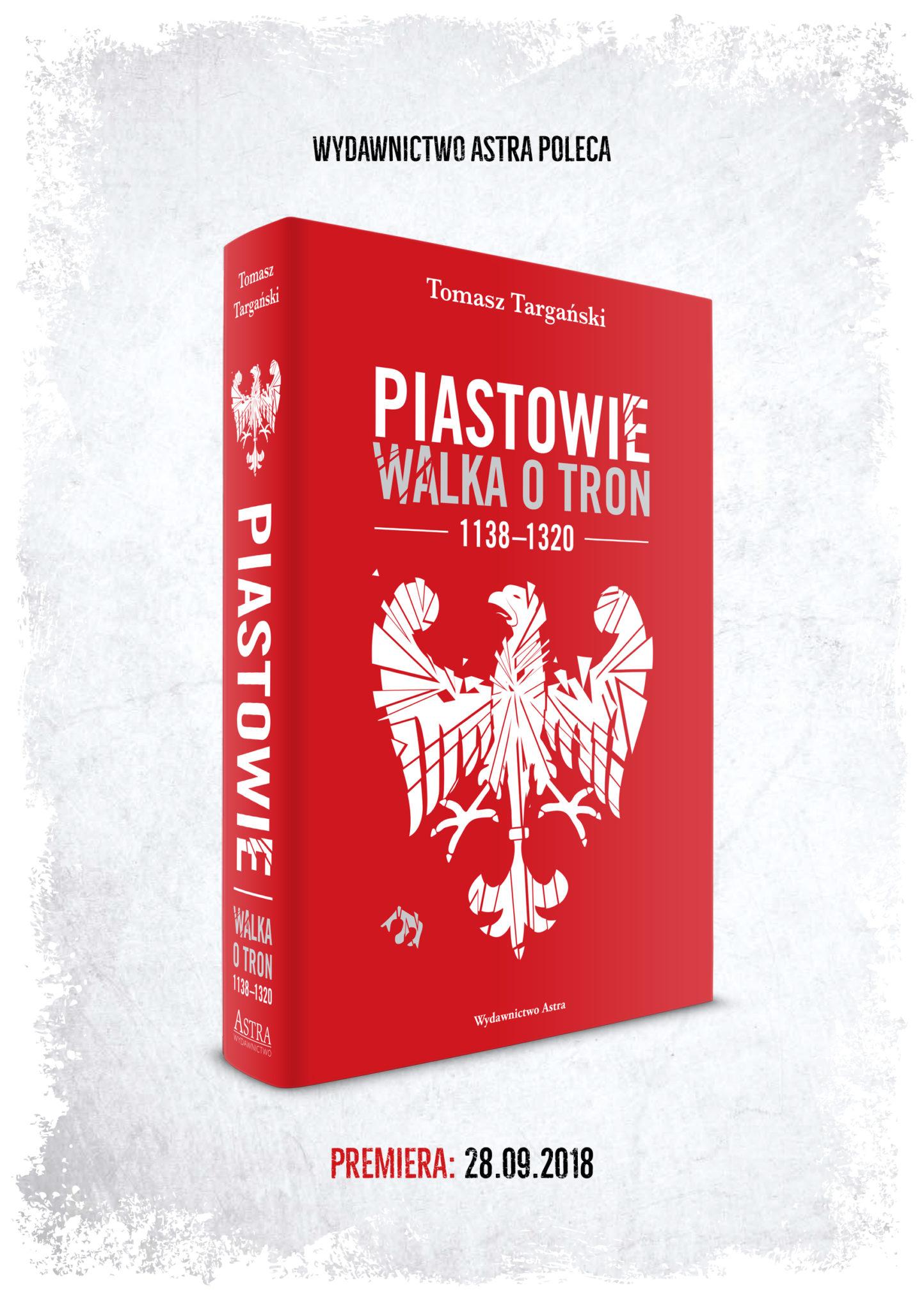 Wydawnictwo_Astra_Piastowie_Walka_o_tron-1