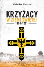 Krzyżacy w Ziemi Świętej 1190–1291