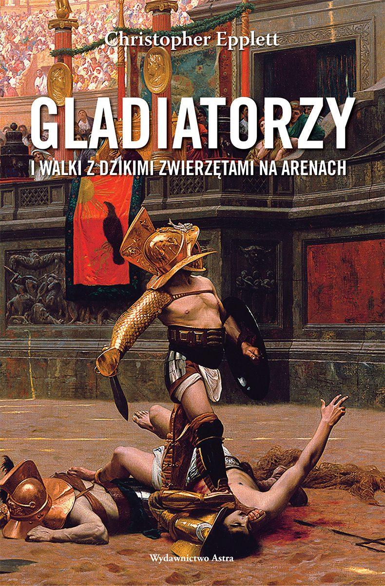 Gladiatorzy i walki z dzikimi zwierzętami na arenach